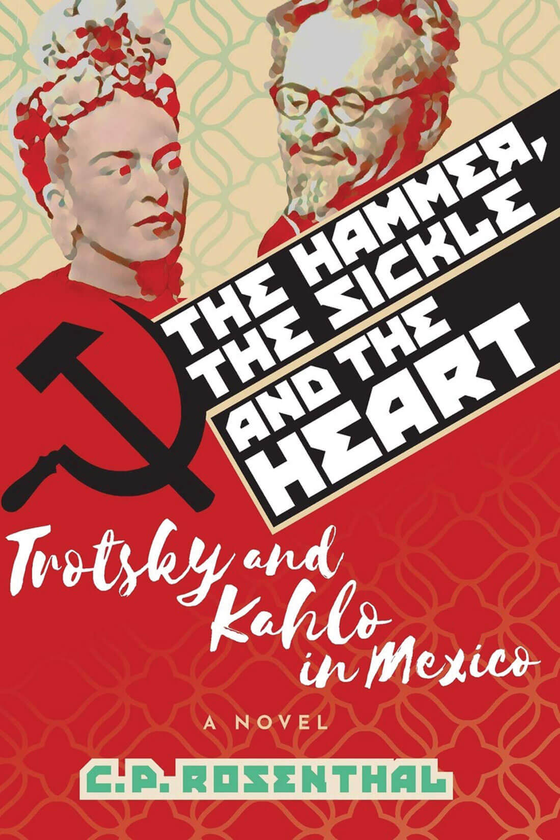 The Hammer, Sickle, and the Heart